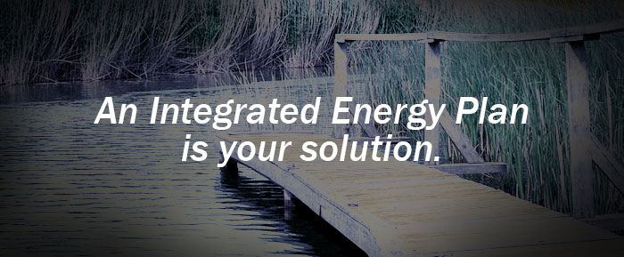 An Integrated Energy Plan is your solution